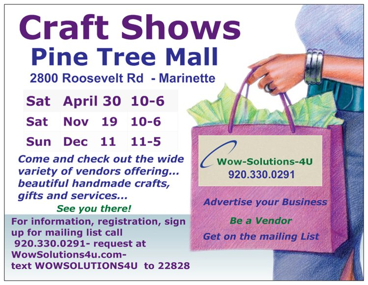 Pine Tree Mall Craft Shows April 30, November 19, December 11